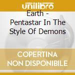 Earth - Pentastar: In The St cd musicale di EARTH