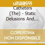 Static delusions cd musicale