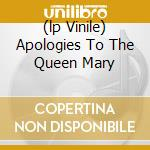 (LP VINILE) APOLOGIES TO THE QUEEN MARY               lp vinile di Parade Wolf