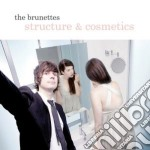 STRUCTURE & COSMETICS cd musicale di The Brunettes