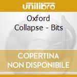 Oxford Collapse - Bits cd musicale di Collapse Oxford