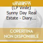 (LP VINILE) DIARY                                     lp vinile di Sunny day real estat
