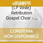 (LP VINILE) 2 lp vinile di RETRIBUTION GOSPEL C