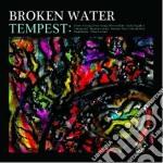 (LP VINILE) Tempest lp vinile di Water Broken