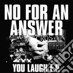 You laugh cd musicale di No for an answer