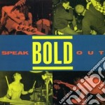 Speack out cd musicale di Bold