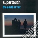 The earth is flat cd musicale di Supertouch