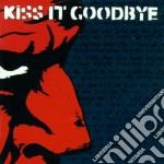 She loves me, she loves me not cd musicale di Kiss it goodbye