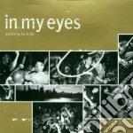 Nothing to hide cd musicale di In my eyes