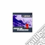 Drop in standing cd musicale di I wish i