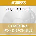Range of motion - cd musicale