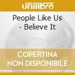 Believe it - cd musicale