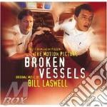 Broken vessels - laswell bill cd musicale di Bill Laswell