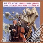 Hear ye! - mitchell red land harold cd musicale di Red mitchell & harold land qua