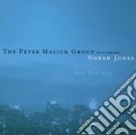 Peter Malick Group Featuring Norah Jones - New York City cd musicale di Peter Malick