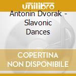 Dvorak - Slavonic Dances - Sir Charles Mackerras cd musicale di Dvorak