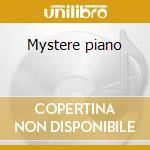 Mystere piano cd musicale di Artisti Vari