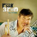 Rick Braun - All It Takes cd musicale di Rick Braun
