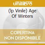 (LP VINILE) AGE OF WINTERS                            lp vinile di The Sword