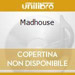 Madhouse cd musicale di Scream Mandragora