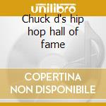 Chuck d's hip hop hall of fame cd musicale