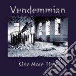 Vendemmian - One More Time cd musicale di VENDEMMIAN