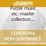 Purple music inc.-master collection vol.5 cd musicale