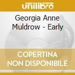 Early 09 cd musicale di MULDROW GEORGIA ANNE