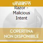 Malicious intent cd musicale di Razor