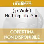 (LP VINILE) NOTHING LIKE YOU                          lp vinile di Rabbit Frightened