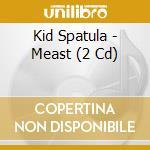 Meast cd musicale di Spatula Kid