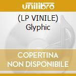 (LP VINILE) Glyphic lp vinile di BOXCUTTER