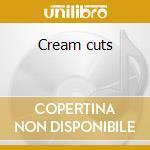 Cream cuts cd musicale di Tussle