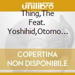 Thing with otomo yoshihide