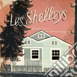 Les Shelleys - Les Shelleys cd musicale di Shelleys Les