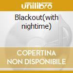 Blackout(with nightime) cd musicale di Britt Black