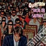 Quintron - Sucre Du Sauvage cd musicale di Quintron