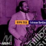 Hawk talk - hawkins coleman cd musicale di Coleman Hawkins
