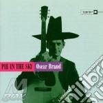 Pie in the sky - cd musicale di Brand Oscar