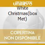 WHITE CHRISTMAS(BOX MET) cd musicale di BING CROSBY