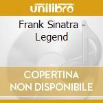 Frank Sinatra - Legend cd musicale di Frank Sinatra