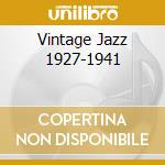 Various - Vintage Jazz 1927-1941 cd musicale di Artisti Vari