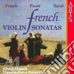 Franck/faure/ravel - French Violin Sonatas cd musicale di Franck/faure'/ravel