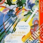 Ysaye, E. - 6 Violin Sonatas Op.27 cd musicale di E. Ysaye