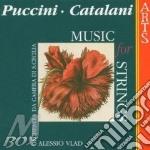 Comp.per archi- orch.cam.s.cecilia, vlad cd musicale di Puccini/catalani