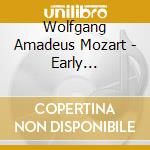 Mozart, W. A. - Early Symphonies Vol.4 cd musicale di Wolfgang Amadeus Mozart