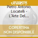 Locatelli, P.a. - L'arte De Violine Op.3 Vo cd musicale di Locatelli