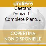Donizetti, G. - Complete Piano Music 3 cd musicale di Donizetti