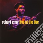 LIVE AT THE BBC cd musicale di Robert Cray