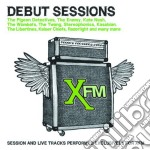 Various - Xfm The Debut Sessions cd musicale di Artisti Vari